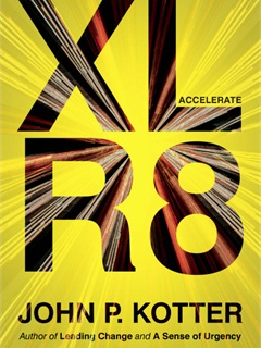 """Accelerate (XLR8)"" by John Kotter."